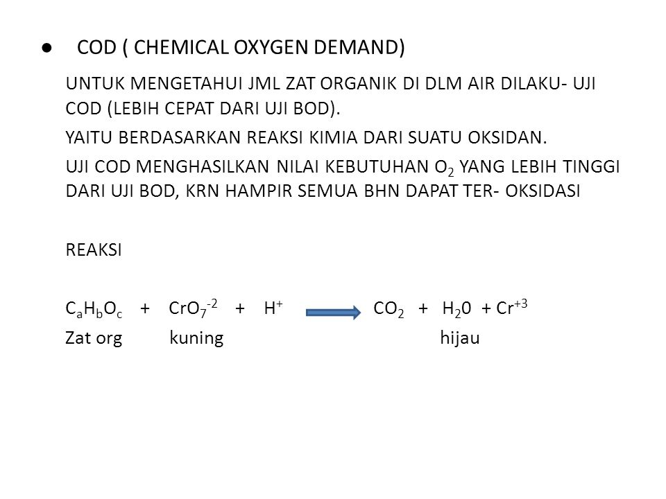 ● COD ( CHEMICAL OXYGEN DEMAND)
