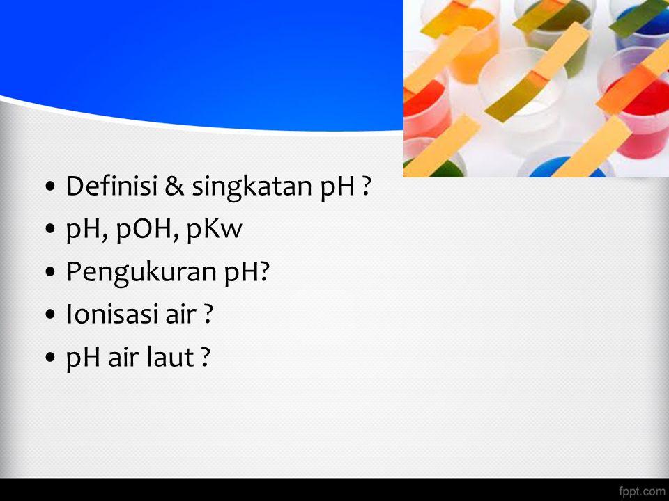 Definisi & singkatan pH