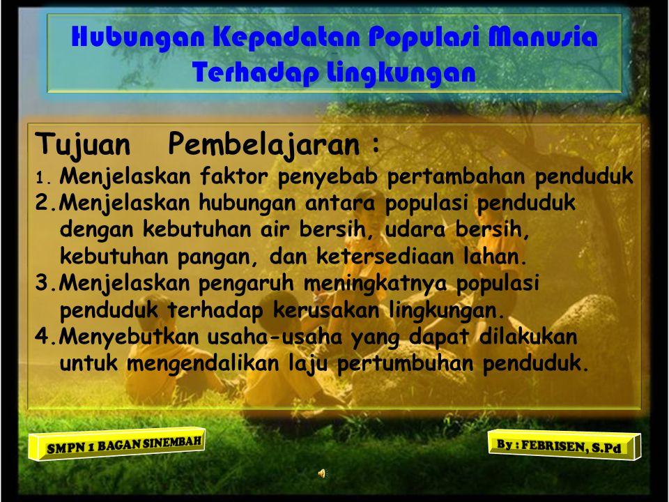 Hubungan Kepadatan Populasi Manusia Terhadap Lingkungan