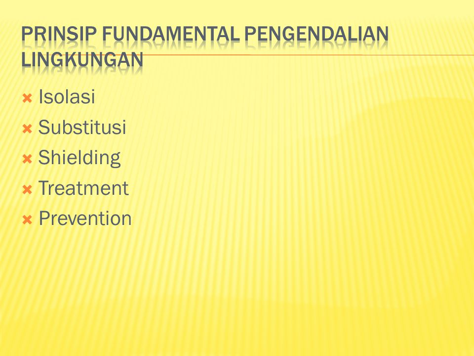 PRINSIP FUNDAMENTAL PENGENDALIAN LINGKUNGAN