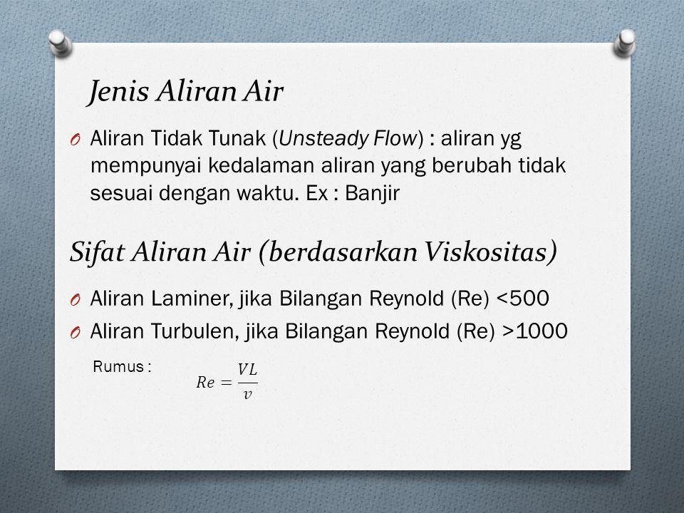 Jenis Aliran Air Sifat Aliran Air (berdasarkan Viskositas)