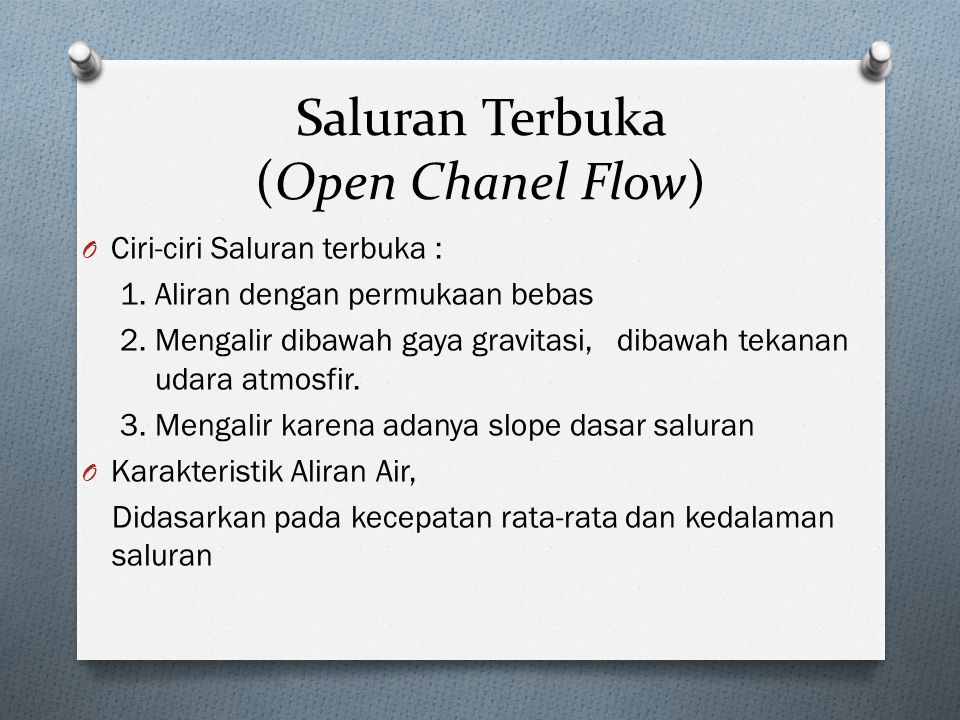 Saluran Terbuka (Open Chanel Flow)