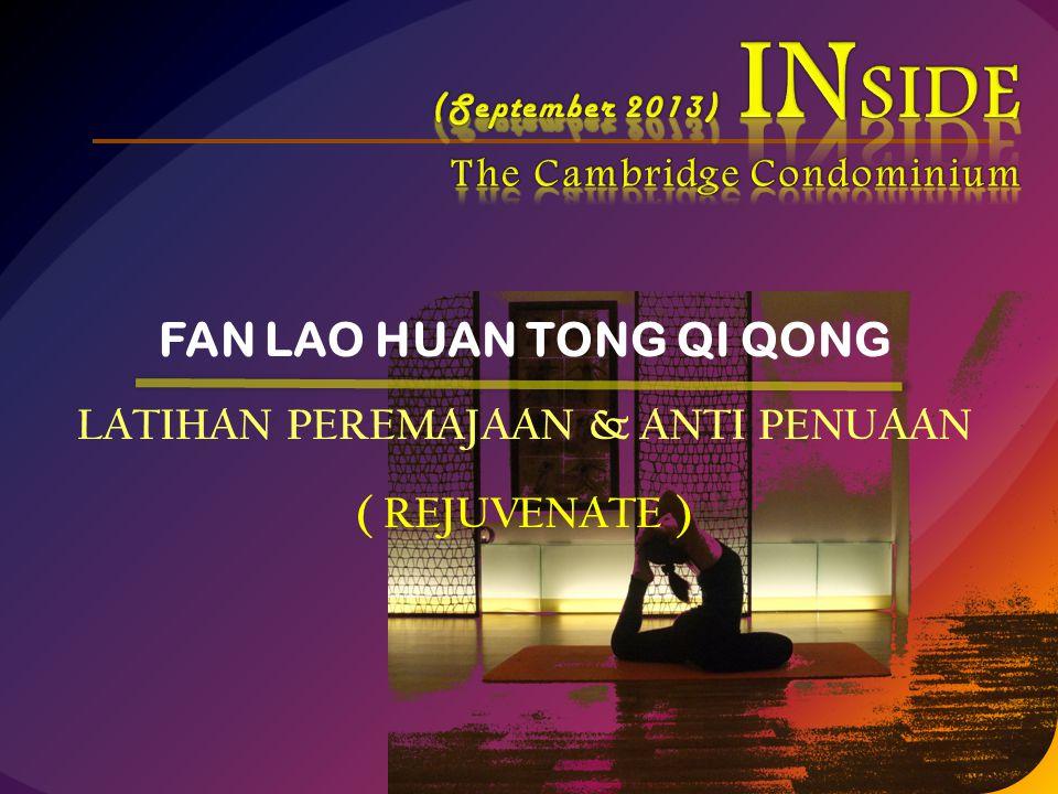 FAN LAO HUAN TONG QI QONG LATIHAN PEREMAJAAN & ANTI PENUAAN
