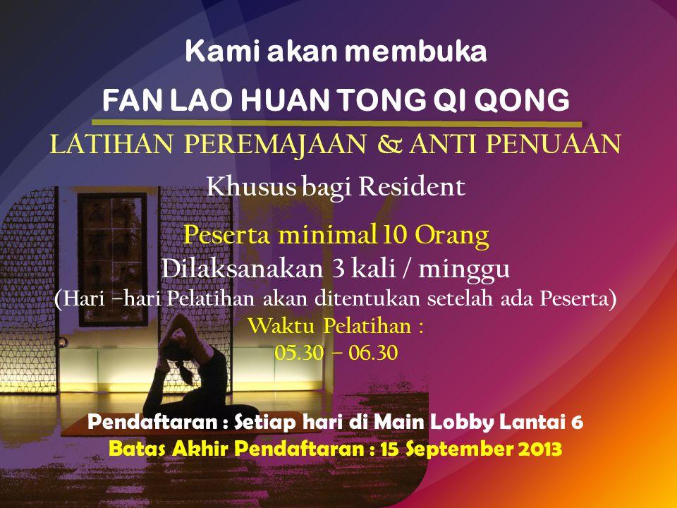 Kami akan membuka FAN LAO HUAN TONG QI QONG