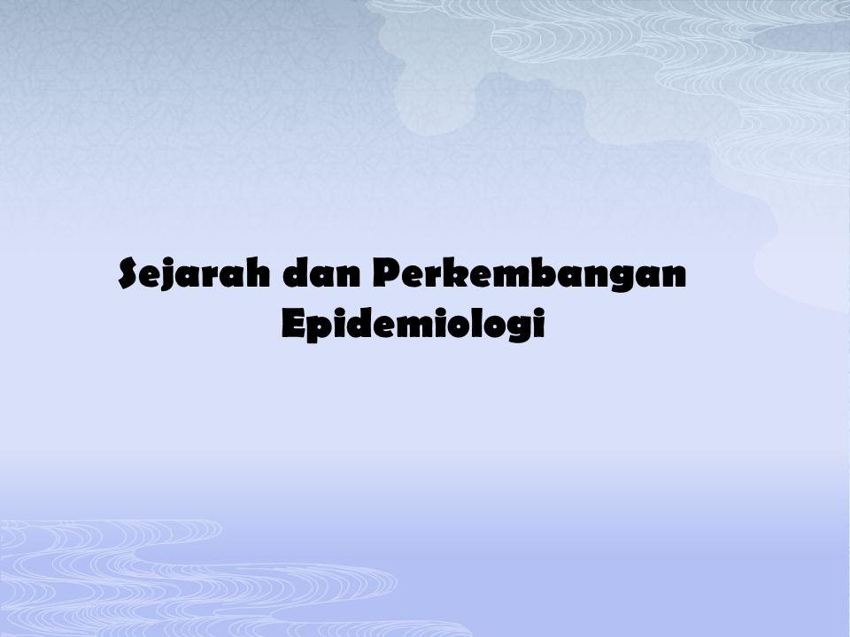 Sejarah dan Perkembangan Epidemiologi