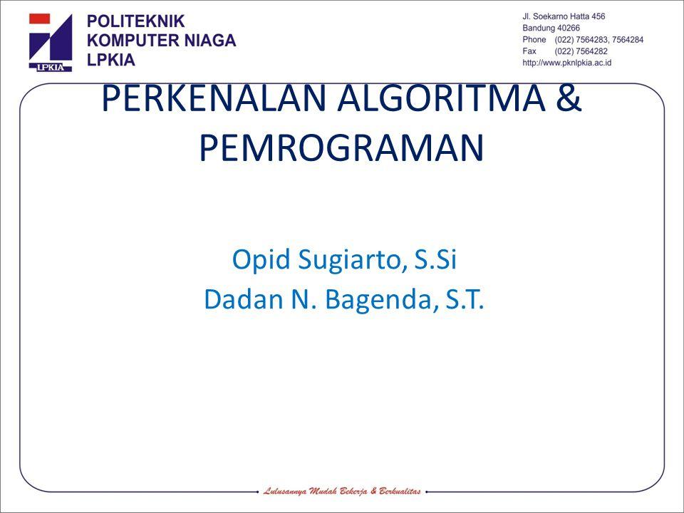 PERKENALAN ALGORITMA & PEMROGRAMAN