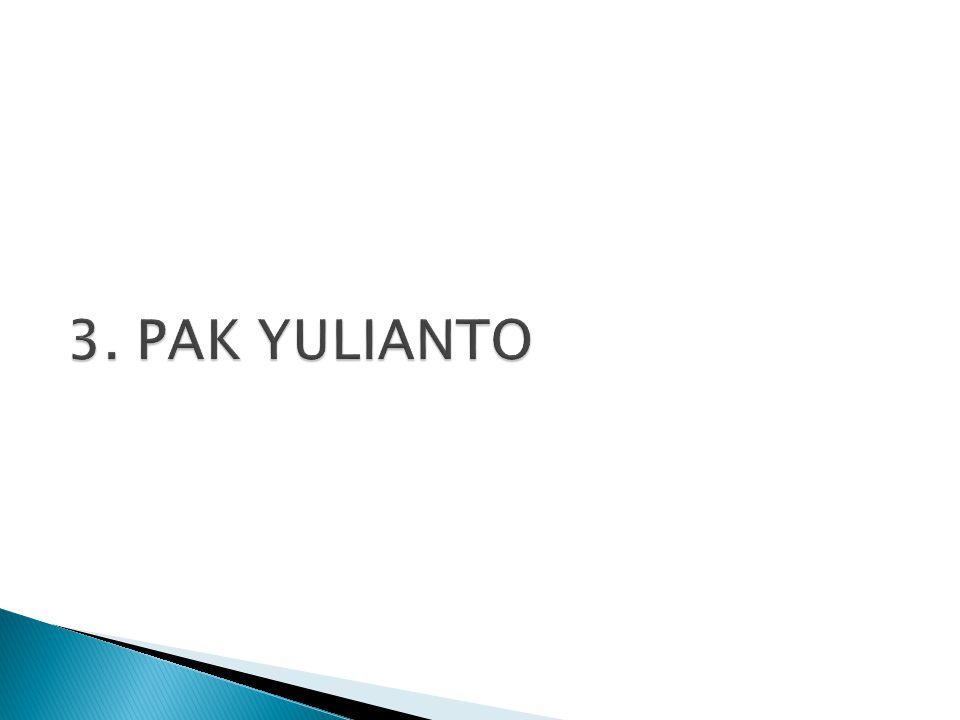 3. PAK YULIANTO