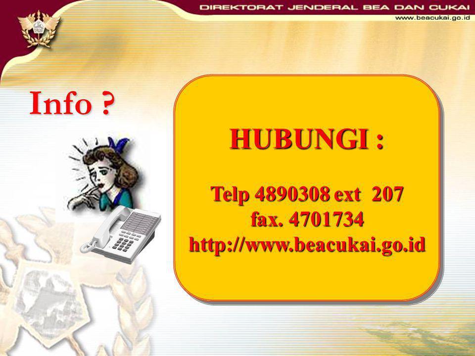 Info HUBUNGI : Telp 4890308 ext 207 fax. 4701734