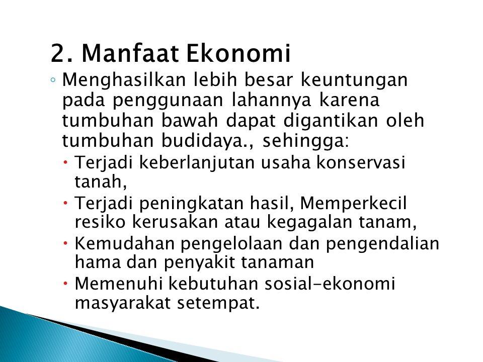 2. Manfaat Ekonomi