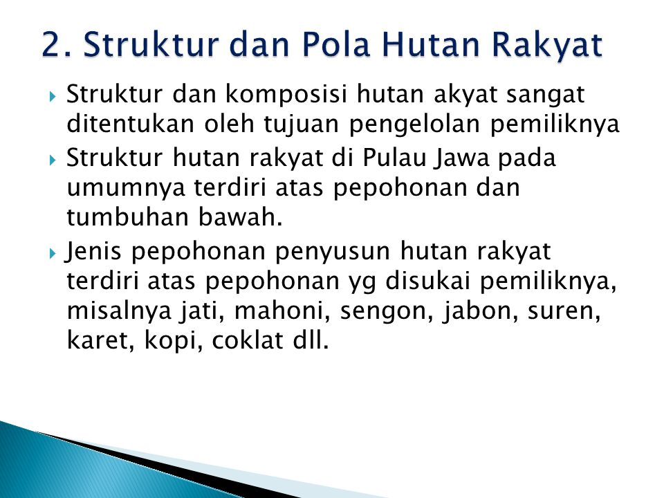2. Struktur dan Pola Hutan Rakyat