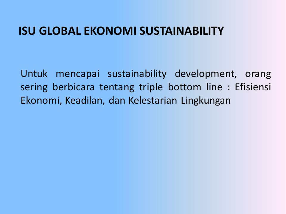 ISU GLOBAL EKONOMI SUSTAINABILITY