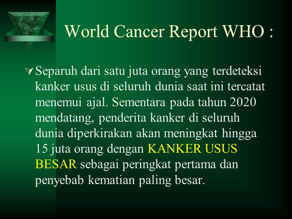 World Cancer Report WHO :