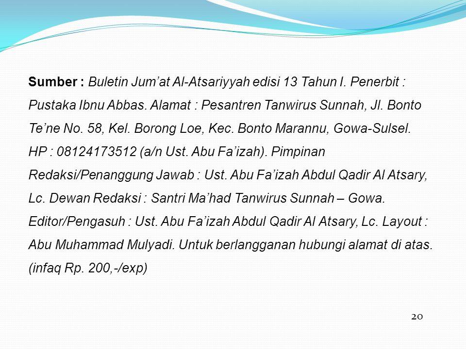 Sumber : Buletin Jum'at Al-Atsariyyah edisi 13 Tahun I
