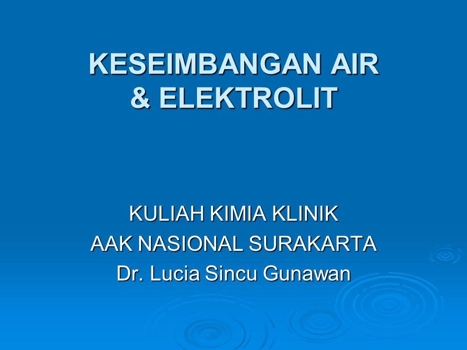 KESEIMBANGAN AIR & ELEKTROLIT