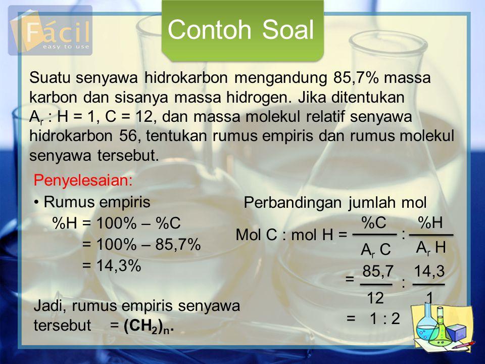 Contoh Soal Suatu senyawa hidrokarbon mengandung 85,7% massa karbon dan sisanya massa hidrogen. Jika ditentukan.