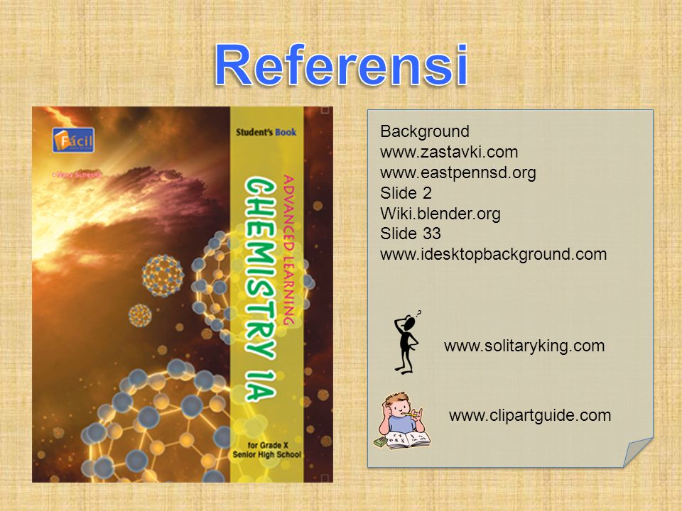 Referensi Background www.zastavki.com www.eastpennsd.org Slide 2