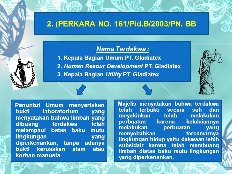 2. (PERKARA NO. 161/Pid.B/2003/PN. BB