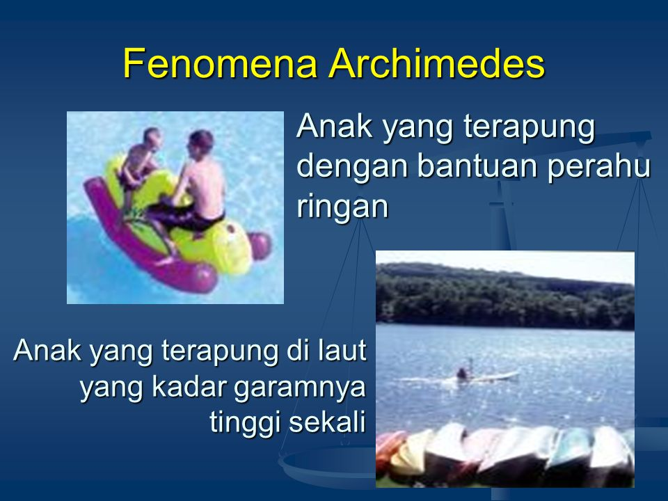 Fenomena Archimedes Anak yang terapung dengan bantuan perahu ringan