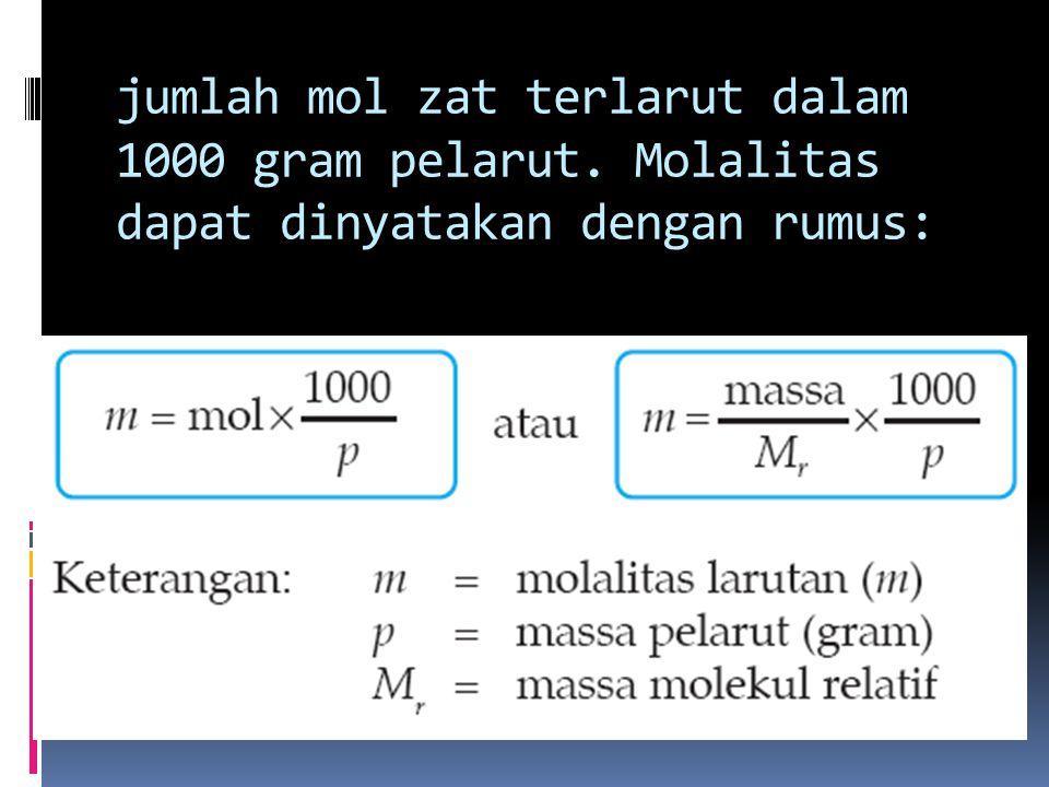 jumlah mol zat terlarut dalam 1000 gram pelarut