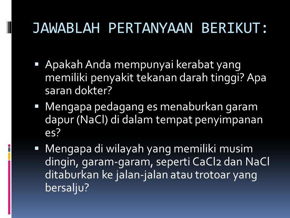 JAWABLAH PERTANYAAN BERIKUT: