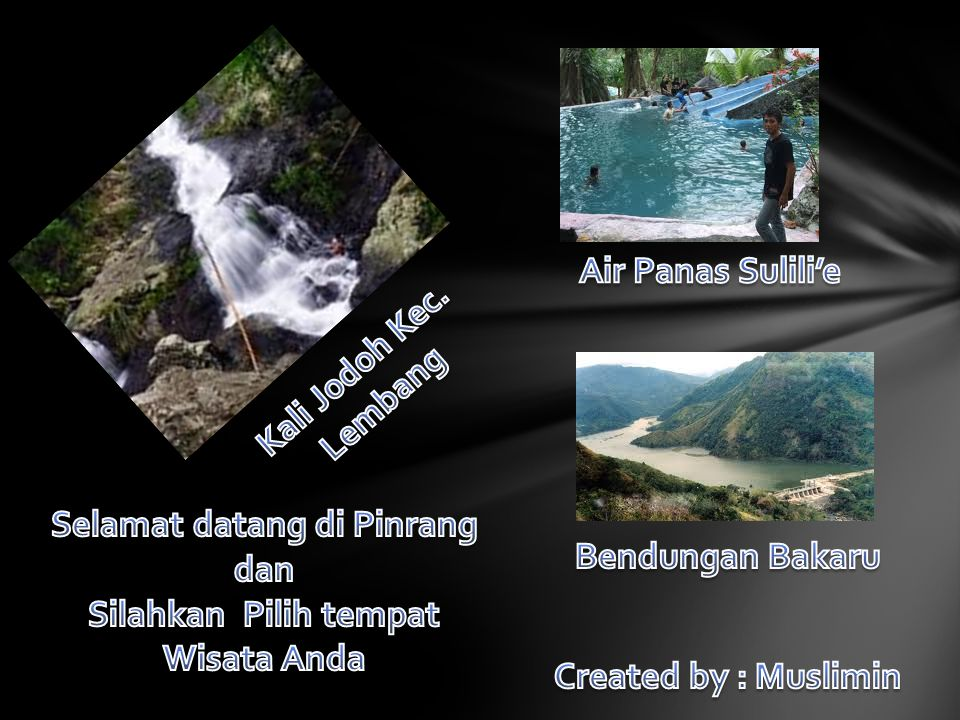 Selamat datang di Pinrang dan Silahkan Pilih tempat Wisata Anda