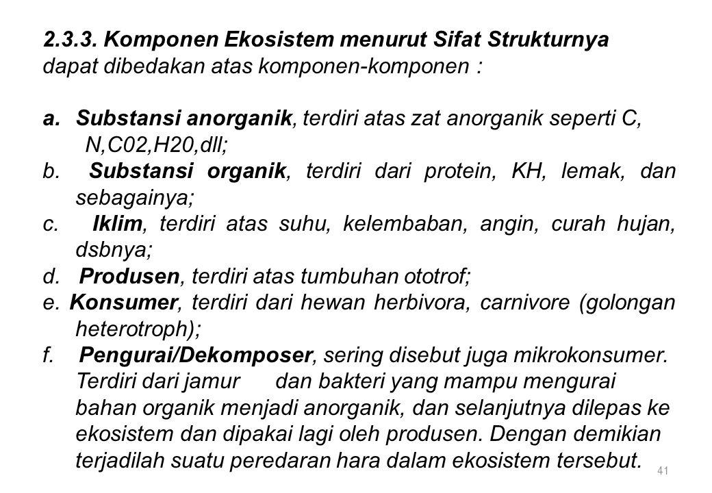 2.3.3. Komponen Ekosistem menurut Sifat Strukturnya