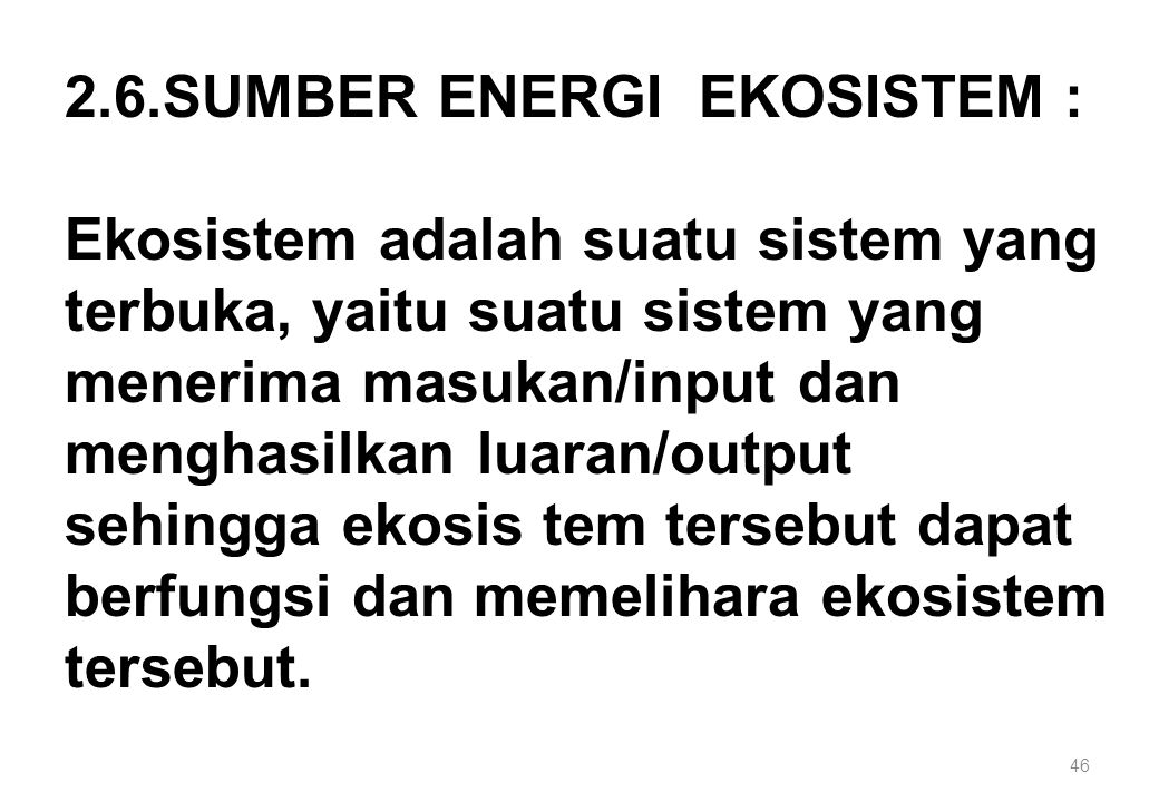 2.6.SUMBER ENERGI EKOSISTEM :