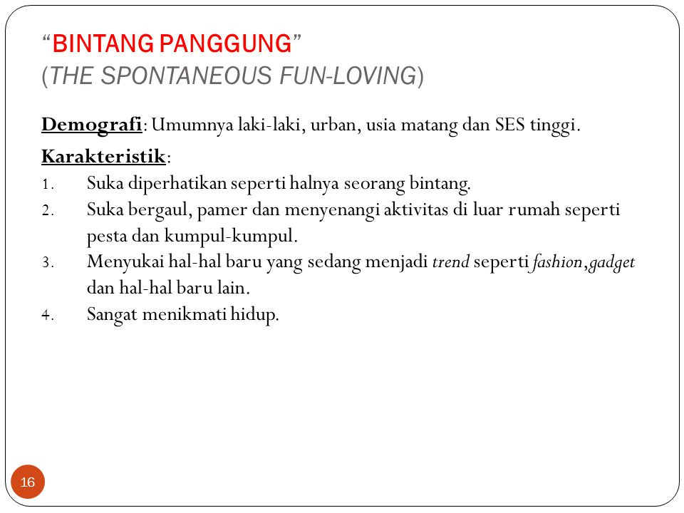 BINTANG PANGGUNG (THE SPONTANEOUS FUN-LOVING)