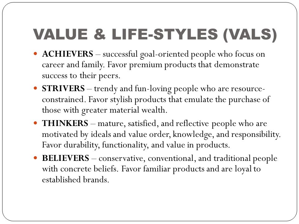 VALUE & LIFE-STYLES (VALS)
