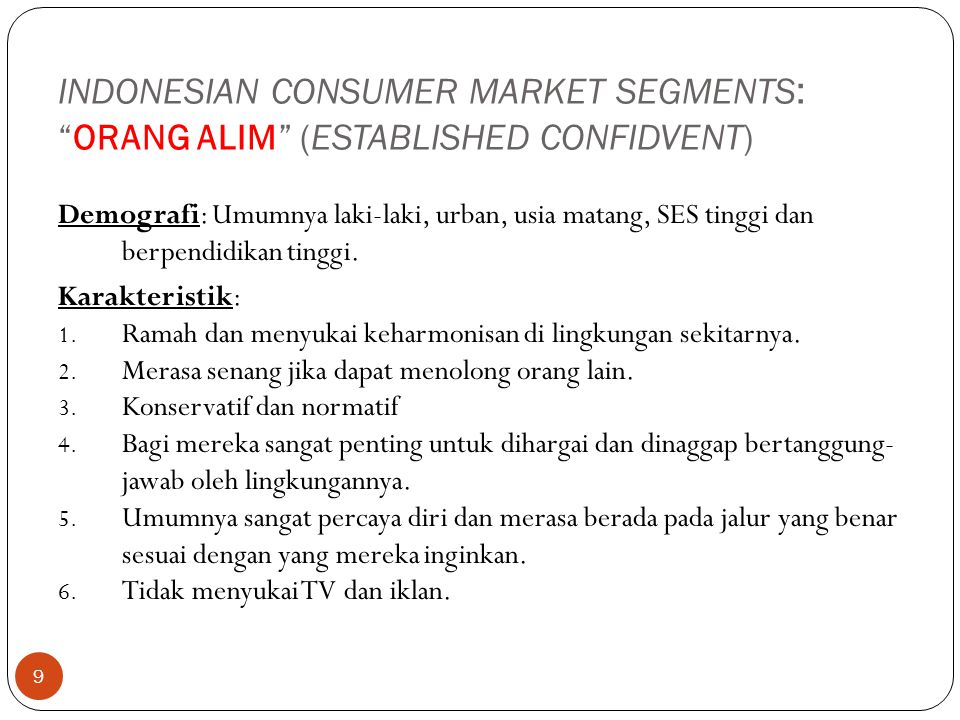 INDONESIAN CONSUMER MARKET SEGMENTS: ORANG ALIM (ESTABLISHED CONFIDVENT)