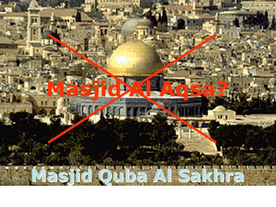 Masjid Al Aqsa Masjid Quba Al Sakhra