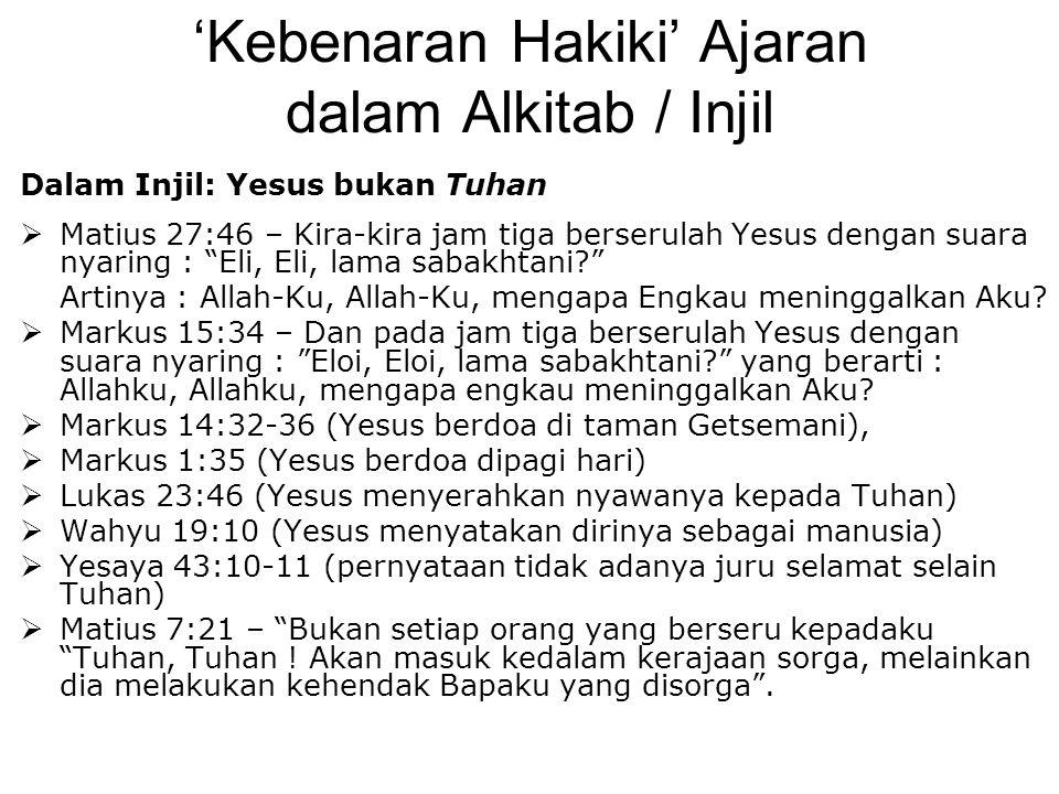 'Kebenaran Hakiki' Ajaran dalam Alkitab / Injil