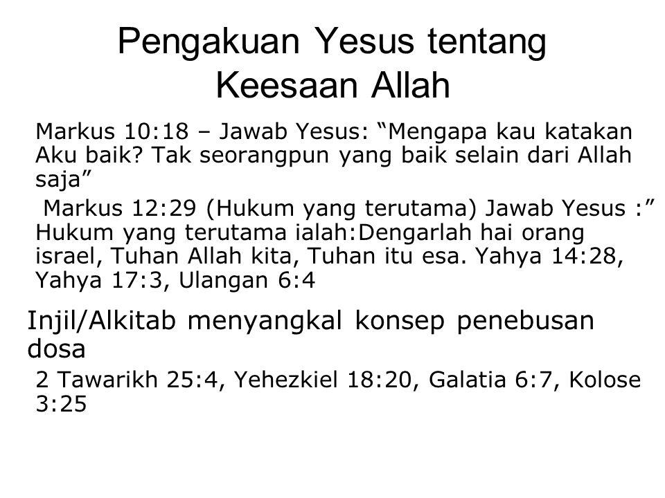 Pengakuan Yesus tentang Keesaan Allah