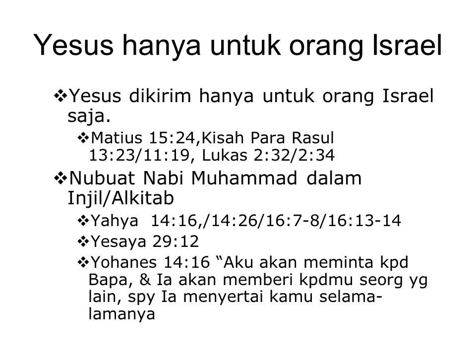 Yesus hanya untuk orang Israel