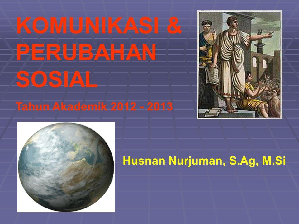 KOMUNIKASI & PERUBAHAN SOSIAL