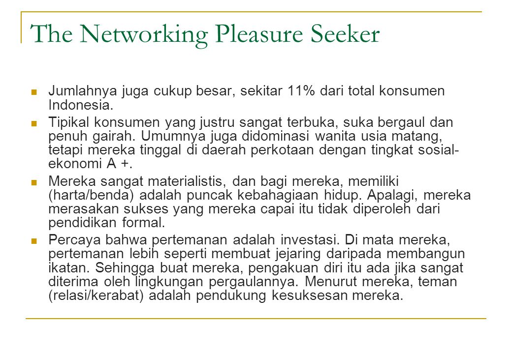 The Networking Pleasure Seeker
