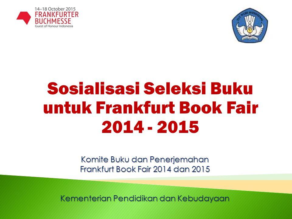 Sosialisasi Seleksi Buku untuk Frankfurt Book Fair 2014 - 2015