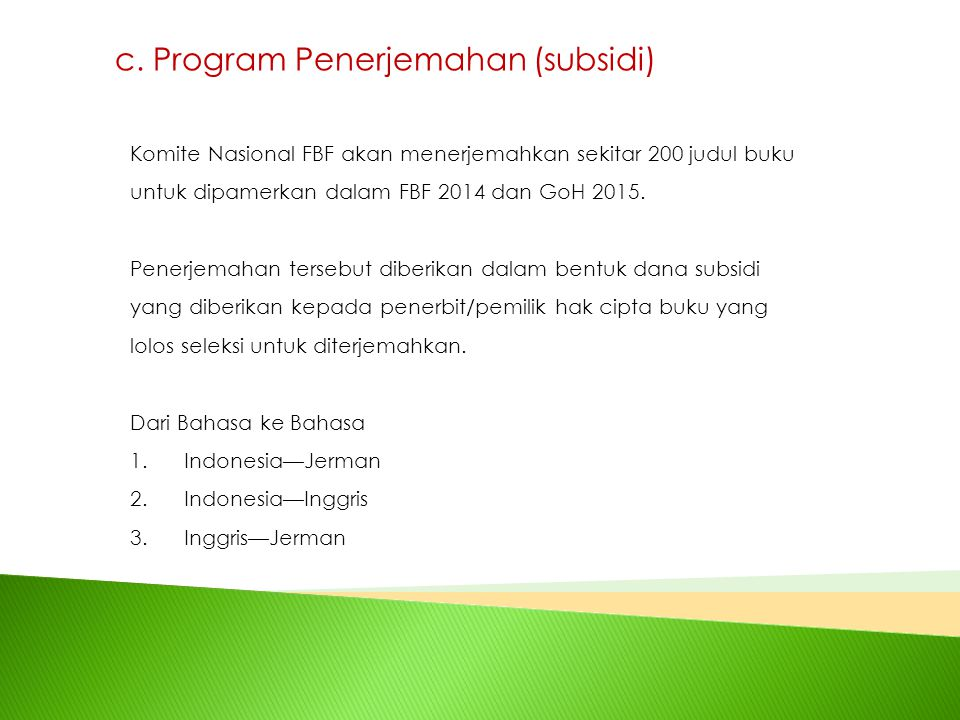 c. Program Penerjemahan (subsidi)