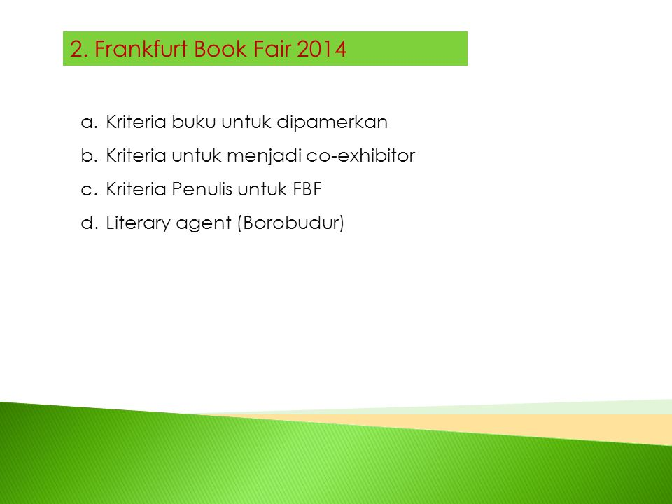 2. Frankfurt Book Fair 2014 Kriteria buku untuk dipamerkan