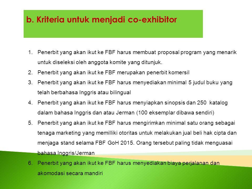 b. Kriteria untuk menjadi co-exhibitor