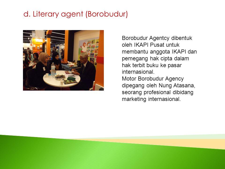 d. Literary agent (Borobudur)