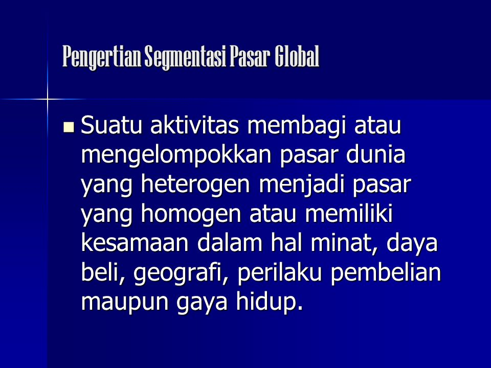 Pengertian Segmentasi Pasar Global