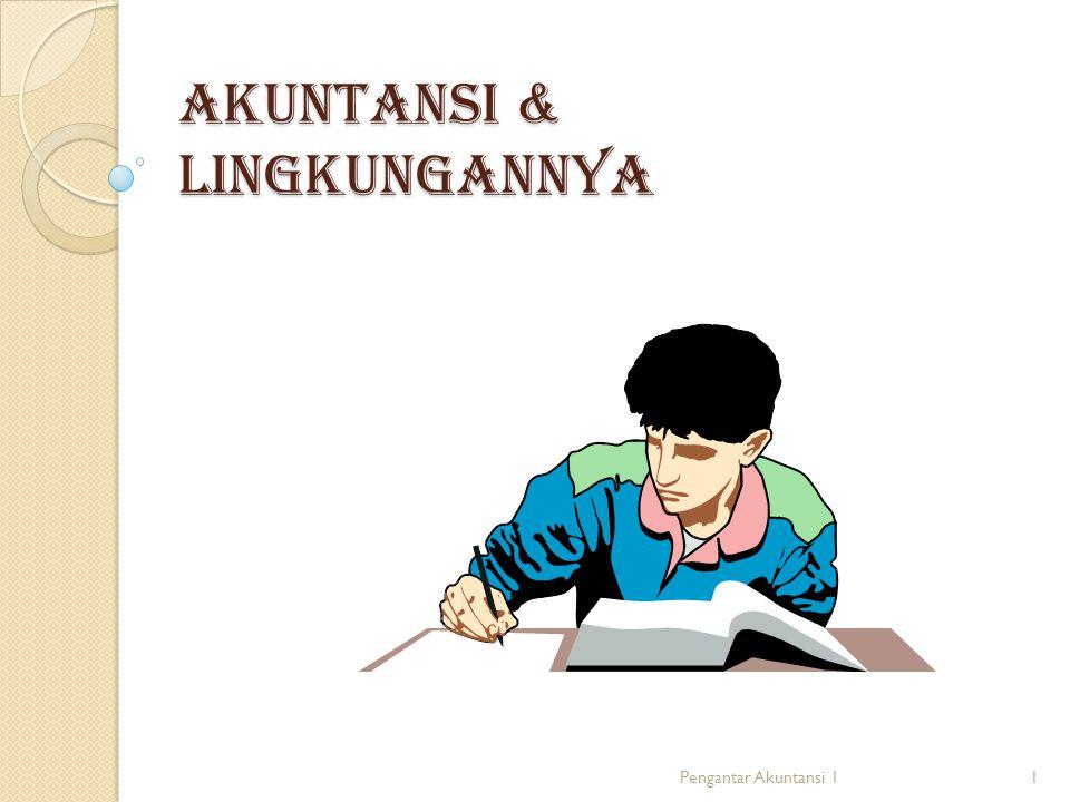 AKUNTANSI & LINGKUNGANNYA