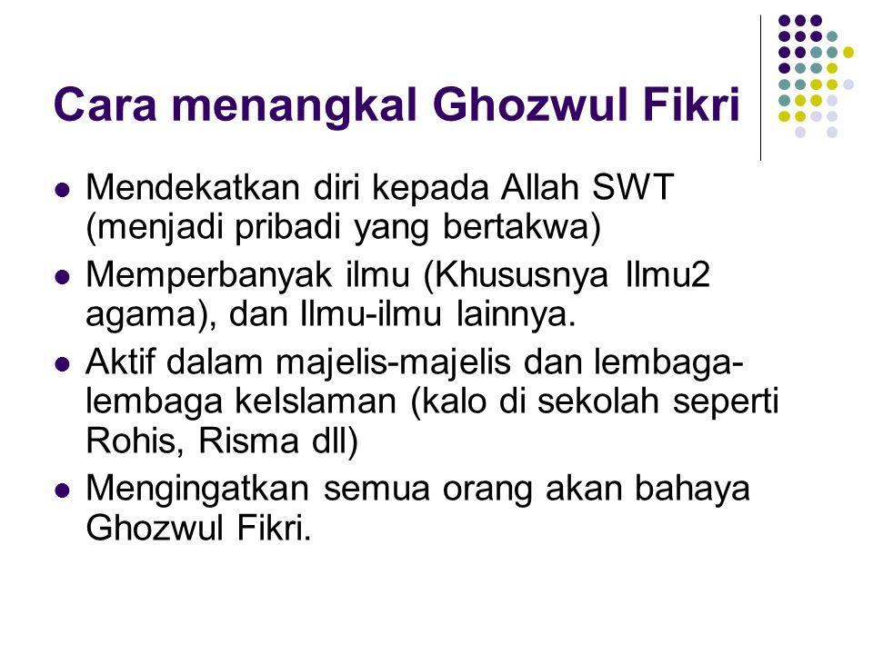 Cara menangkal Ghozwul Fikri