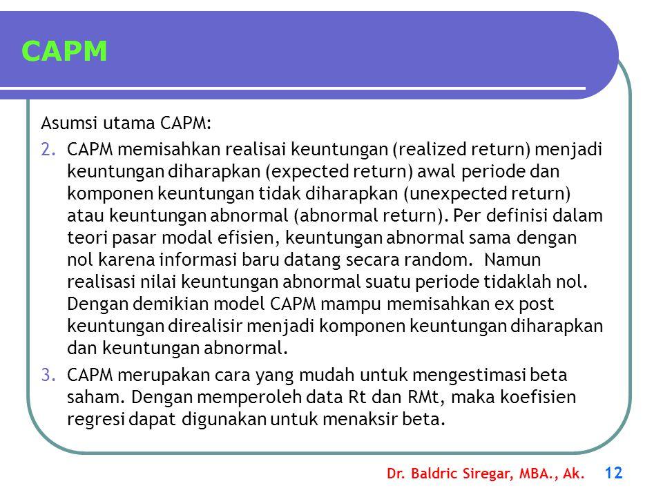 CAPM Asumsi utama CAPM: