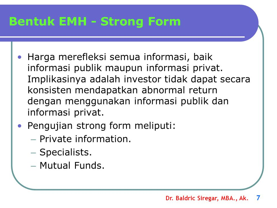 Bentuk EMH - Strong Form