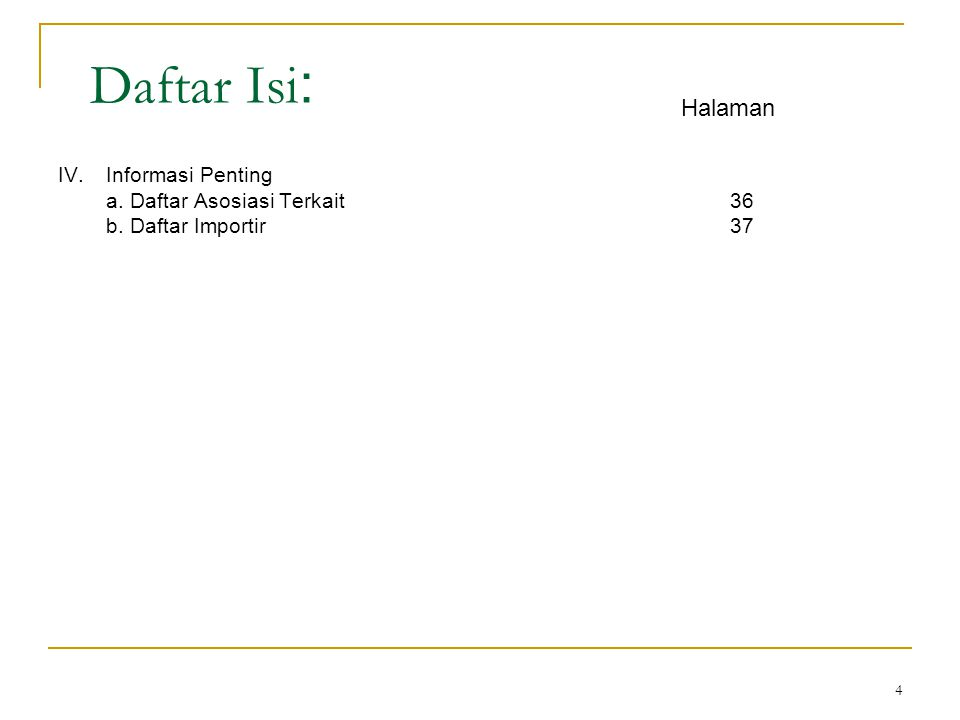 Daftar Isi: Halaman IV. Informasi Penting