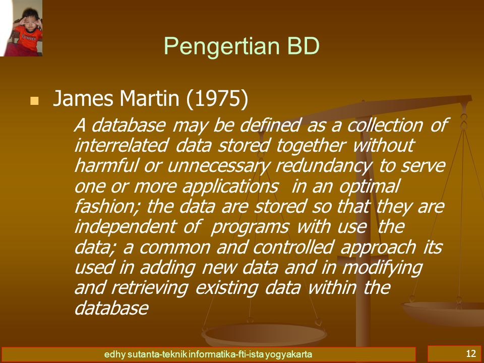 Pengertian BD James Martin (1975)