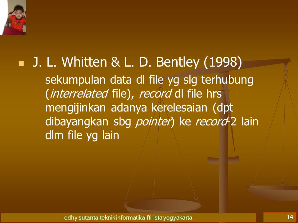 J. L. Whitten & L. D. Bentley (1998)