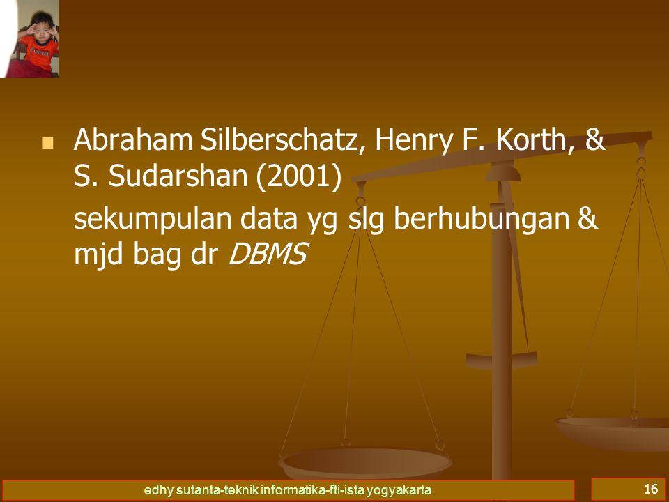 Abraham Silberschatz, Henry F. Korth, & S. Sudarshan (2001)